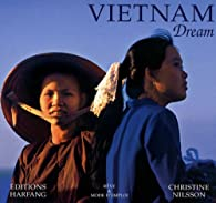 Vietnam Dream par Christine Nilsson
