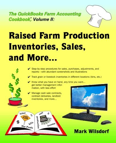 the-quickbooks-farm-accounting-cookbook-volume-ii-raised-farm-production-inventories-sales-and-more