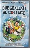 Locandina Due sballati al college (2001) VHS