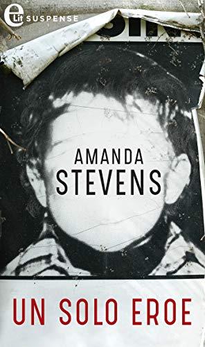Un solo eroe (eLit) (The Kingsley Baby Vol. 1) di [Stevens, Amanda]