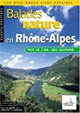 Balades nature en Rhône-Alpes, Pays de l'Ain, Bas Dauphiné