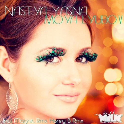 moya lyubov original mix von nastya yasna bei amazon music. Black Bedroom Furniture Sets. Home Design Ideas
