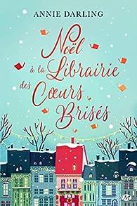Noël à la librairie des coeurs brisés par Annie Darling