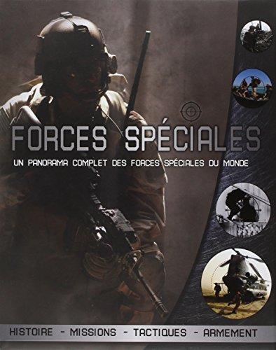 Forces spéciales : Un panorama complet des forces spéciales du monde par Chris Chant
