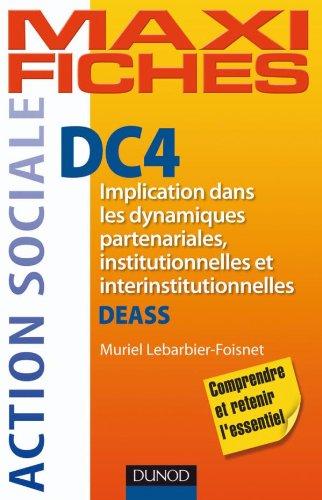 DC4 Implication dans les dynamiques partenariales, institutionnelles et interinstitutionnelles DEASS