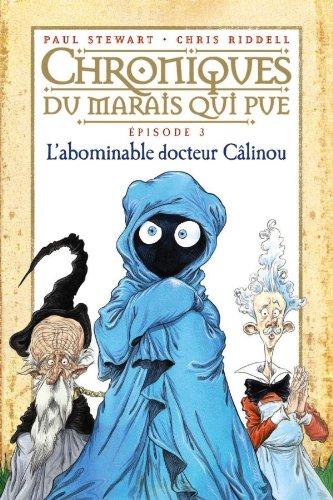 L'abominable docteur clinou: T.3 : L'abominable Docteur Clinou