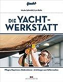 Die Yacht-Werkstatt:...