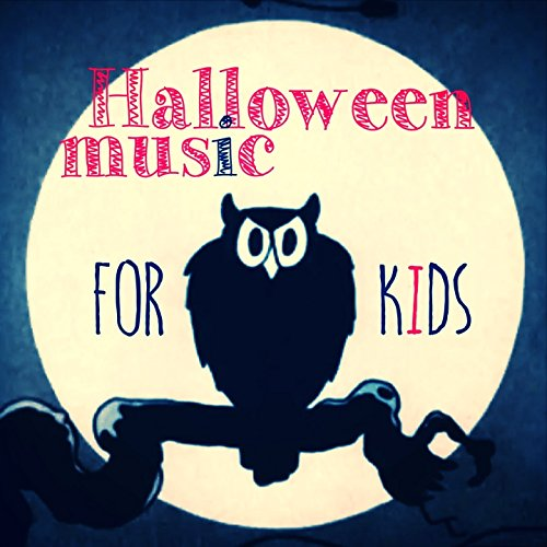 Halloween Music for Kids (Spooky Scary Halloween Music and Songs)