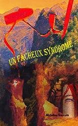 Un fâcheux syndrome