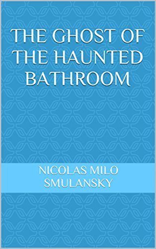 the-ghost-of-the-haunted-bathroom