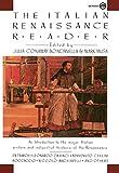 The Italian Renaissance Reader (Meridian)