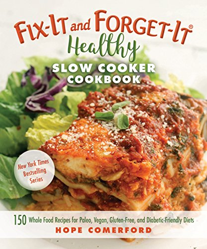 Hope comerfords fix it and forget it healthy slow cooker cookbook hope comerfords fix it and forget it healthy slow cooker cookbook 150 whole pdf naxpansion book archive forumfinder Choice Image