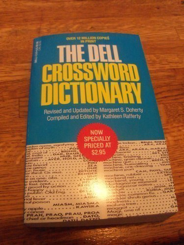 Dell Crossword Dictionary, The by Kathleen Rafferty (1987-07-01)
