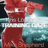 Training Daze: A Kris Longknife Novella