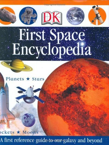 First Space Encyclopedia (DK First Reference) by DK Publishing (2008-01-21)