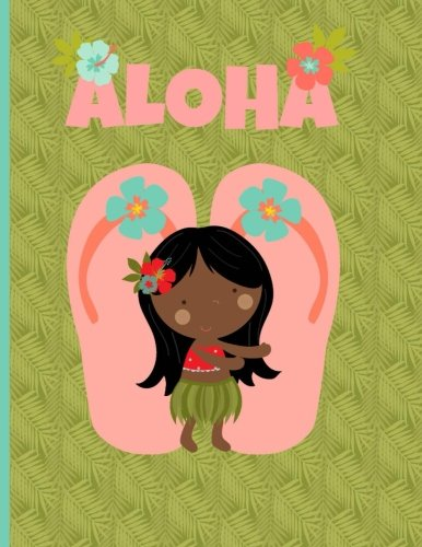 Multipurpose Wide Ruled Paper Notebook - Composition - Journal - Diary: Little Girl Aloha Luau Dancing Flip Flops Thongs Notebook - 8.5