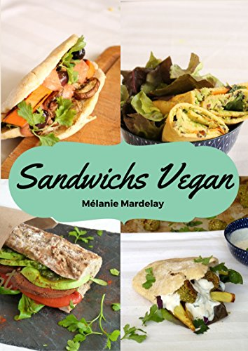 Sandwichs Vegan par Mélanie MARDELAY