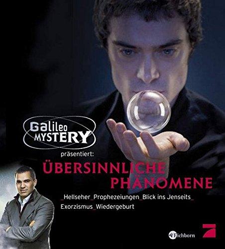 Übersinnliche Phänomene - Hellseher. Prophezeiungen. Blick ins Jenseits. Exorzismus. Wiedergeburt.