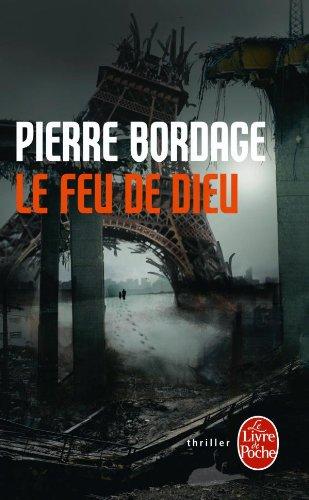 Le Feu de dieu par Pierre Bordage
