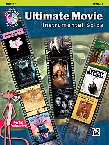 Ultimate Movie Instrumental Solos: Horn in F (Pop Instrumental Solo) (Alfred's Instrumental Play-Along) (Alfred Publishing Company)