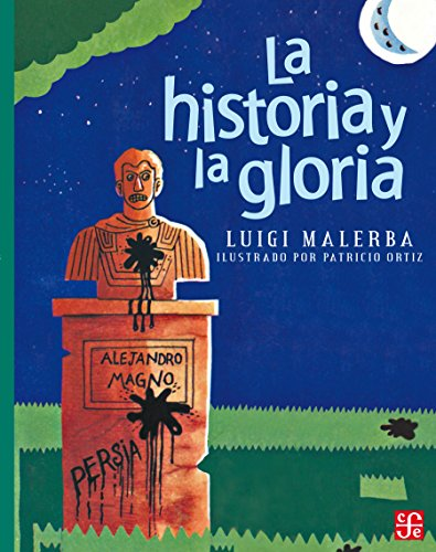La historia y la gloria y otros relatos por Luigi Malerba
