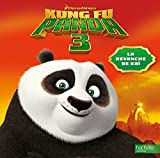 Telecharger Livres Kung Fu Panda 3 La revanche de Kai (PDF,EPUB,MOBI) gratuits en Francaise