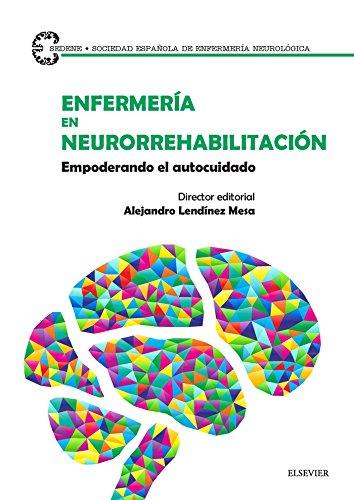 Enfermería en neurorrehabilitación: Empoderando el autocuidado por Alejandro Lendínez Mesa