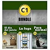 Spanish Novels: Advanced Learner's Bundle C1 - Three Spanish Stories for the Advanced in a Single Book (Learn Spanish Boxset #5)
