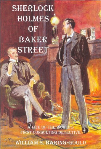 SHERLOCK HOLMES OF BAKER STREET (English Edition) de [Baring-Gould, William S.]