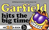 Garfield Hits the Big Time (Garfield (Numbered Paperback))