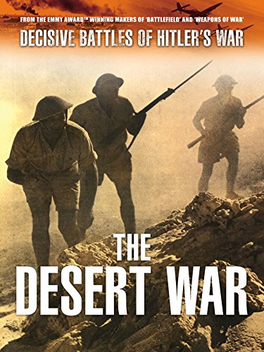 Decisive Battles of Hitler's War: The Desert War [OV]