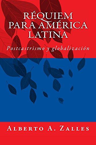 Réquiem para América Latina: Postcastrismo y globalización