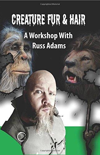 Creature Fur & Hair: A Workshop with Russ Adams -