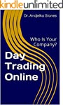 Day Trading Online: Who is your compa...