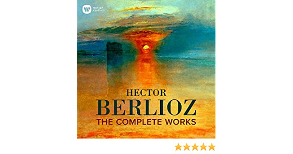 41c947912f85c Berlioz: The Complete Works by Various artists on Amazon Music - Amazon.co. uk