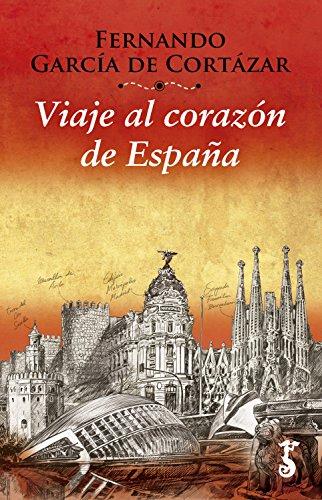 Viaje al corazón de España (Miscelánea nº 4) por Fernando García de Cortázar
