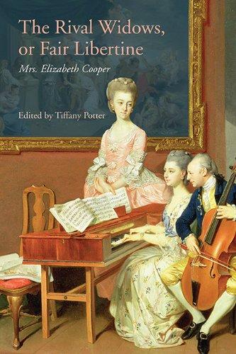 The Rival Widows, or Fair Libertine (1735) (The Early Modern Englishwoman 1500-1750)