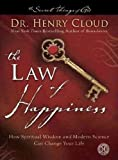 (The Law of Happiness: How Spiritual Wisdom and Modern Science Can Change Your Life) By Dr Henry Cloud (Author) Paperback on (Jan , 2012)