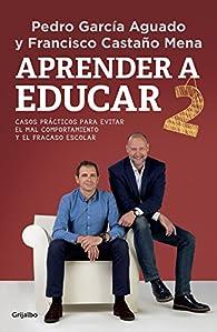 Aprender a educar 2 par  Pedro García Aguado/Francisco Castaño Mena
