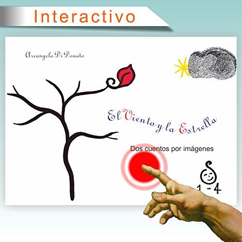 El Viento y la Estrella: Dos cuentos interactivos para niños de hasta 4 años por Arcangelo Di Donato