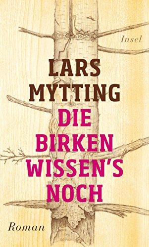 Buchseite und Rezensionen zu 'Die Birken wissen's noch' von Lars Mytting