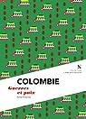 Colombie : Guerre et Paix par Proenza