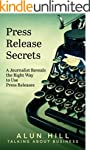 Press Release Secrets: A Journalist R...