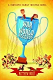 War of the World Records (Fantastic Family Whipple Novels)