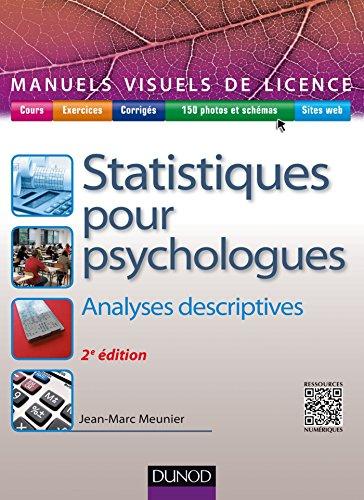 Manuel visuel de statistiques pour psychologues - 2e éd. : Analyses descriptives (sociologie)