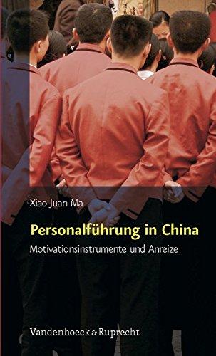 Personalführung in China (Psychologie und Beruf, Band 7)