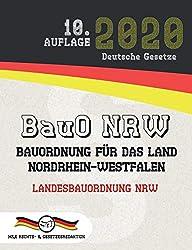 BauO NRW - Bauordnung für das Land Nordrhein-Westfalen: Landesbauordnung NRW (Aktuelle Gesetze 2020)