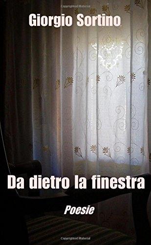 Da dietro la finestra