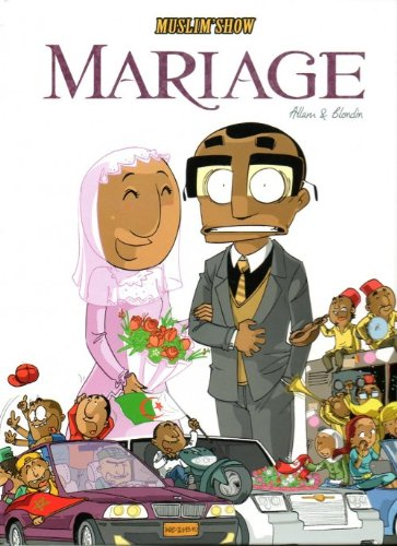 Muslim Show Mariage Tome 2