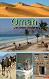 Oman Regionalführer: Salalah und das Weihrauchland: Die Region Dhofar: Palmenstrände, Wadis, Wüste.